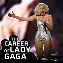 The Career of Lady Gaga