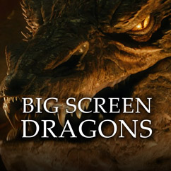 Big Screen Dragons