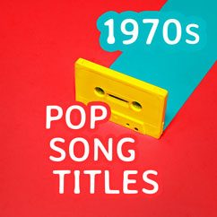 1970s Pop Song Titles