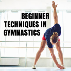 Beginner Techniques in Gymnastics