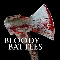 Bloody Battles