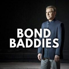 Bond Baddies