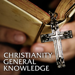 Christianity General Knowledge