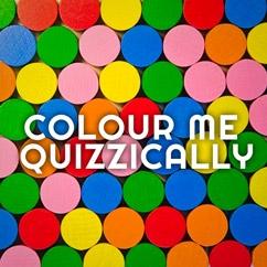 Colour Me Quizzically