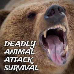 Deadly Animal Attack Survival