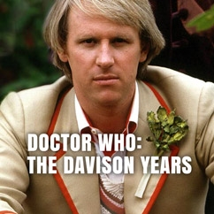 Doctor Who: The Davison Years