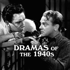 Dramas of the 1940s