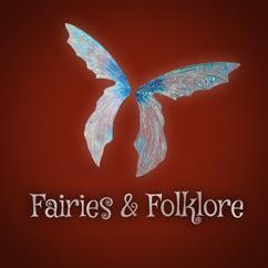 Fairies & Folklore