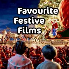 Favourite Festive Films