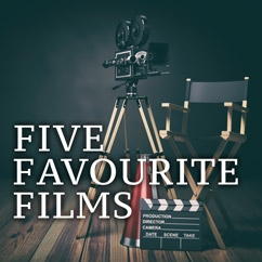 Five Favourite Films
