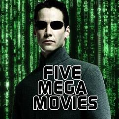 Five Mega Movies