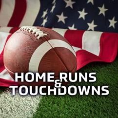 Home Runs & Touchdowns