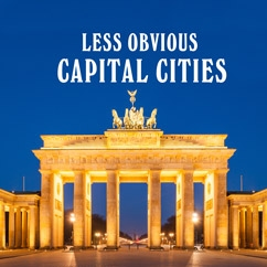Less Obvious Capital Cities
