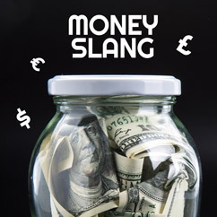 Money Slang