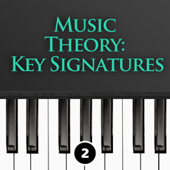 Music Theory - Key Signatures