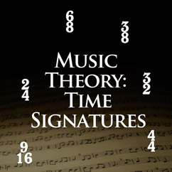Music Theory - Time Signatures