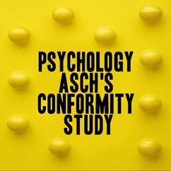 Psychology: Asch