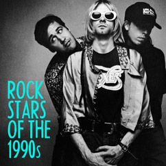 Rock Stars of the 1990s