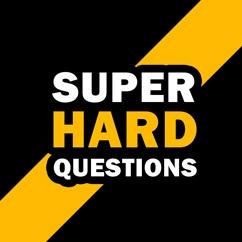 Super Hard Questions