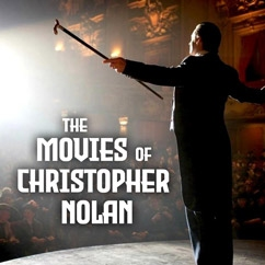 The Movies of Christopher Nolan