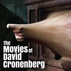 The Movies of David Cronenberg