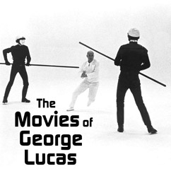 The Movies of George Lucas