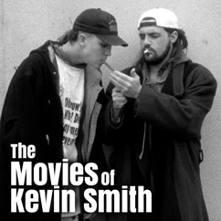 The Movies of Kevin Smith