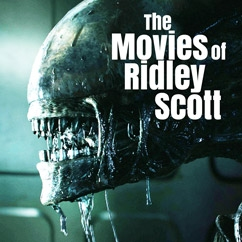 The Movies of Ridley Scott