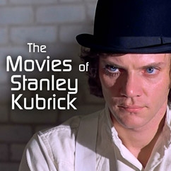 The Movies of Stanley Kubrick