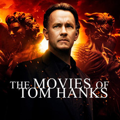The Movies of Tom Hanks