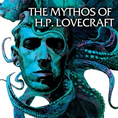 The Mythos of H.P. Lovecraft
