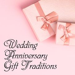 Wedding Anniversary Gift Traditions