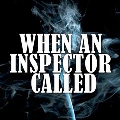 When An Inspector Called