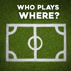 Who Plays Where?
