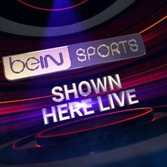 beIN Sport Shown Here Live