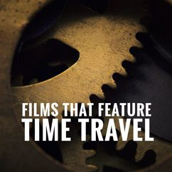 Films That Feature Time Travel