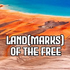 Land(marks) of the Free