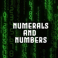 Numerals and Numbers