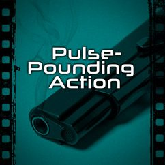 Pulse-Pounding Action