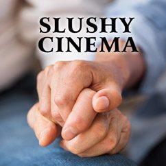Slushy Cinema
