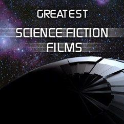 Greatest Science Fiction Films