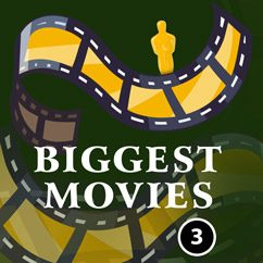 Biggest Movies
