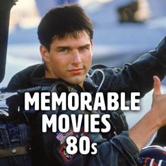 Memorable Movies of the 80s