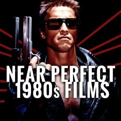 Near Perfect 1980s Films