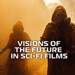 Visions of the Future in Sci-fi Films